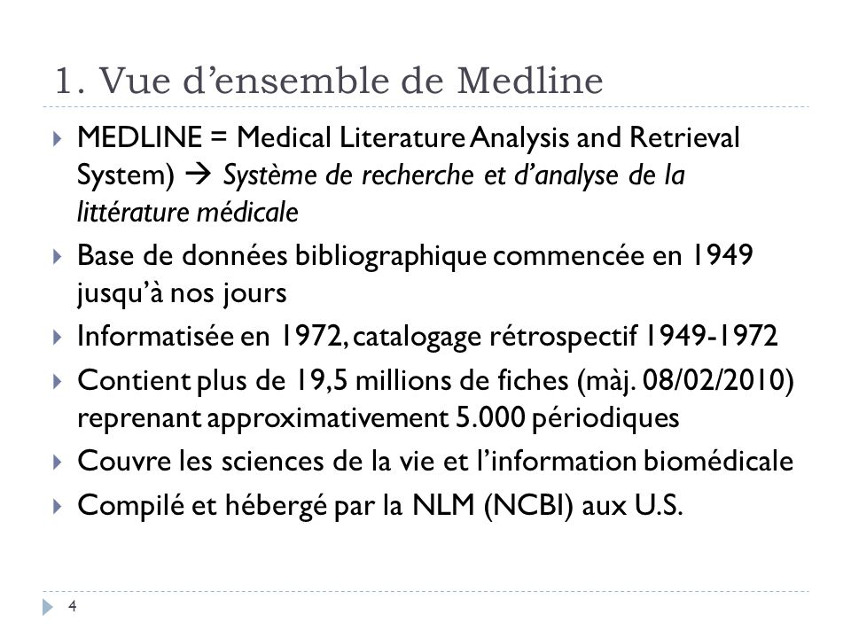 1. Vue d'ensemble de Medline