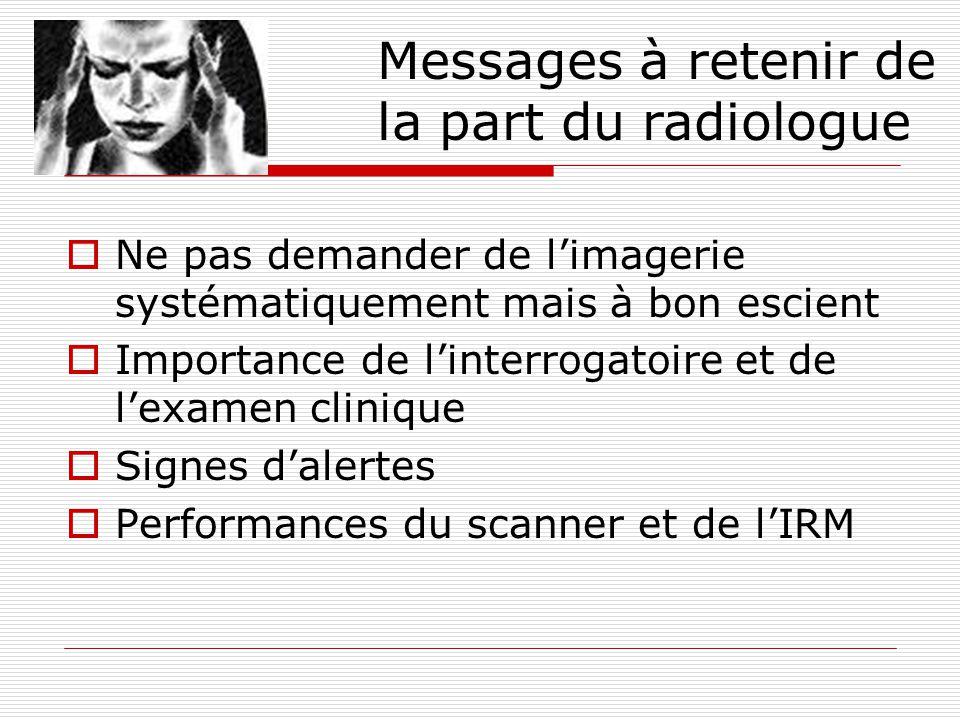 Messages à retenir de la part du radiologue