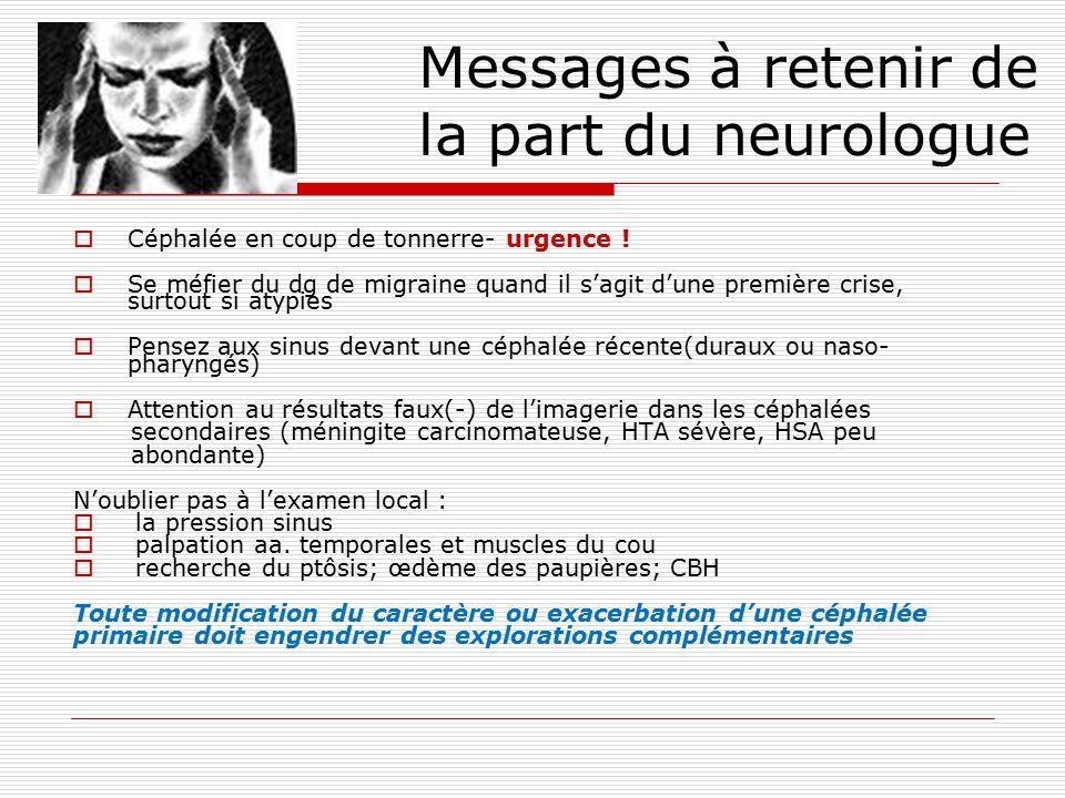 Messages à retenir de la part du neurologue