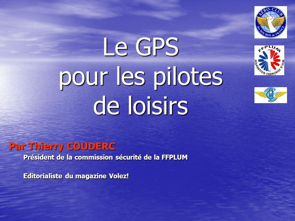 Le GPS pour les pilotes de loisirs