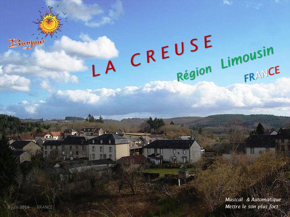 L A C R E U S E Région Limousin FRANCE