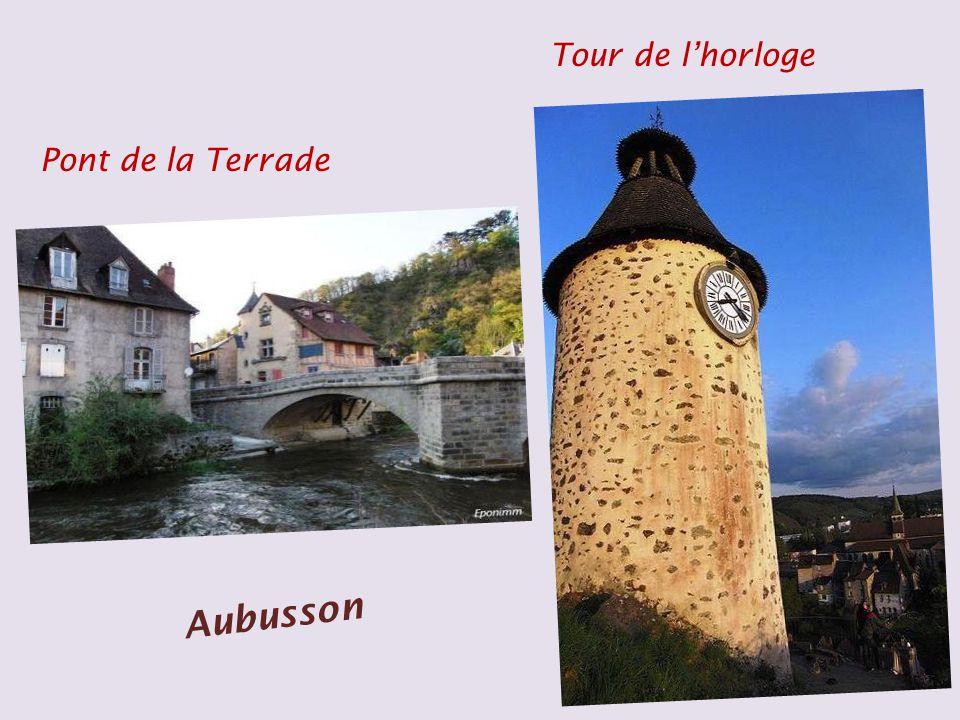 Tour de l'horloge Pont de la Terrade Aubusson