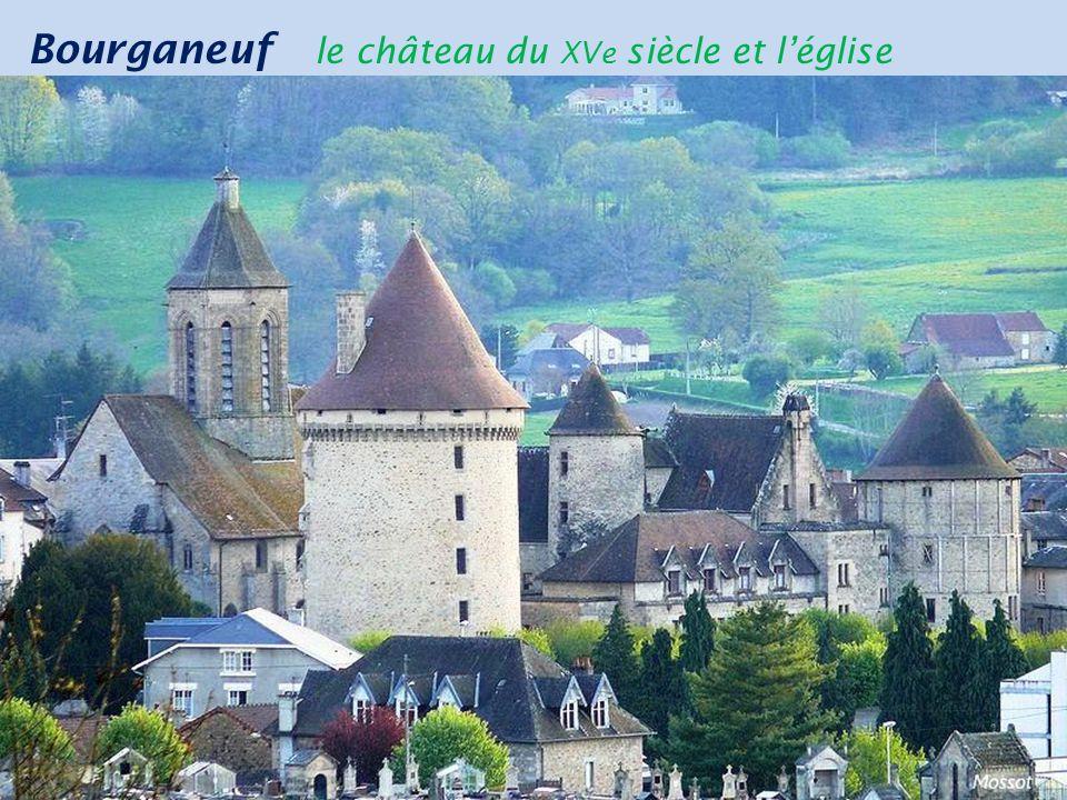 Bourganeuf le château du XVe siècle et l'église