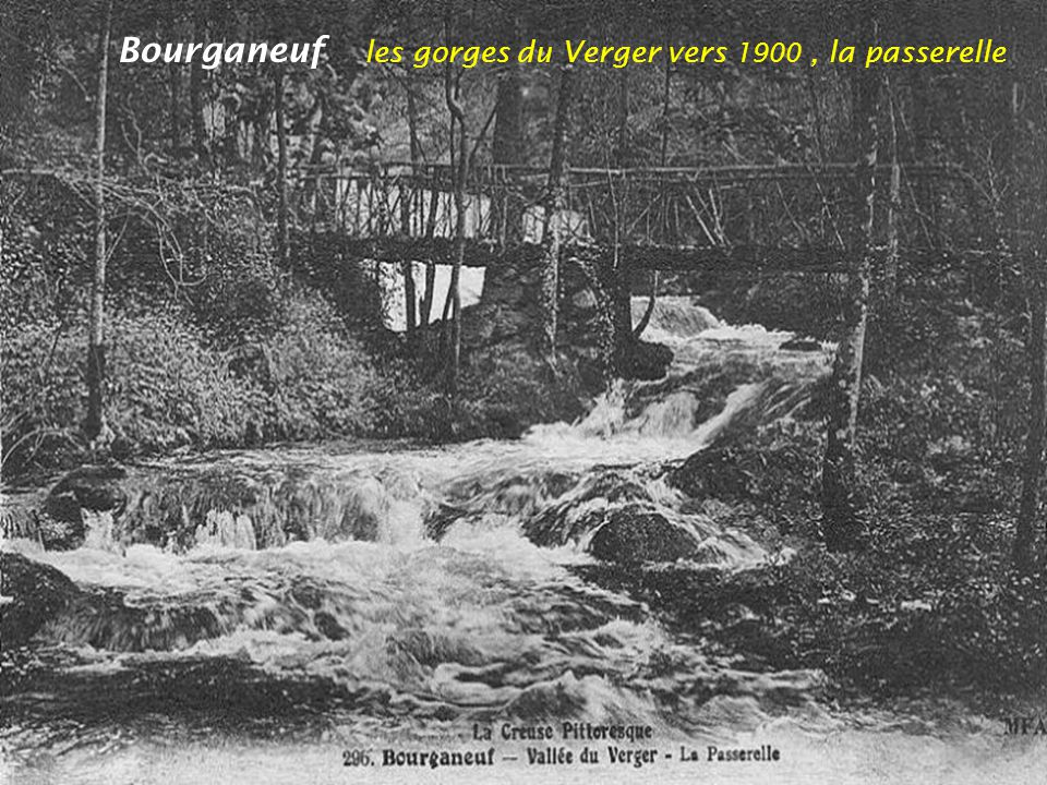 Bourganeuf les gorges du Verger vers 1900 , la passerelle