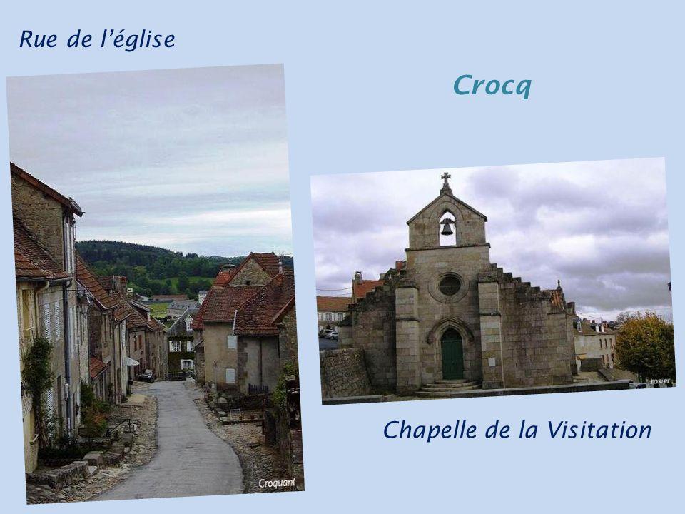 Rue de l'église Crocq Chapelle de la Visitation
