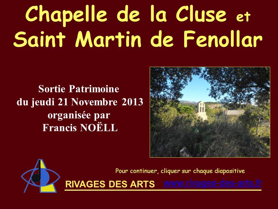 Saint Martin de Fenollar du jeudi 21 Novembre 2013 organisée par