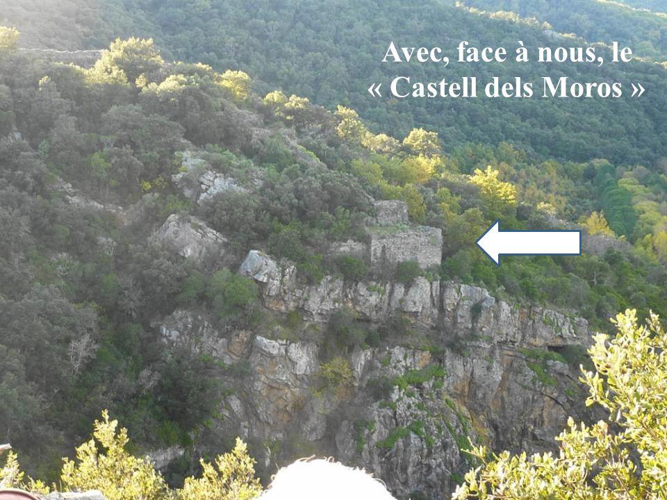 Avec, face à nous, le « Castell dels Moros »
