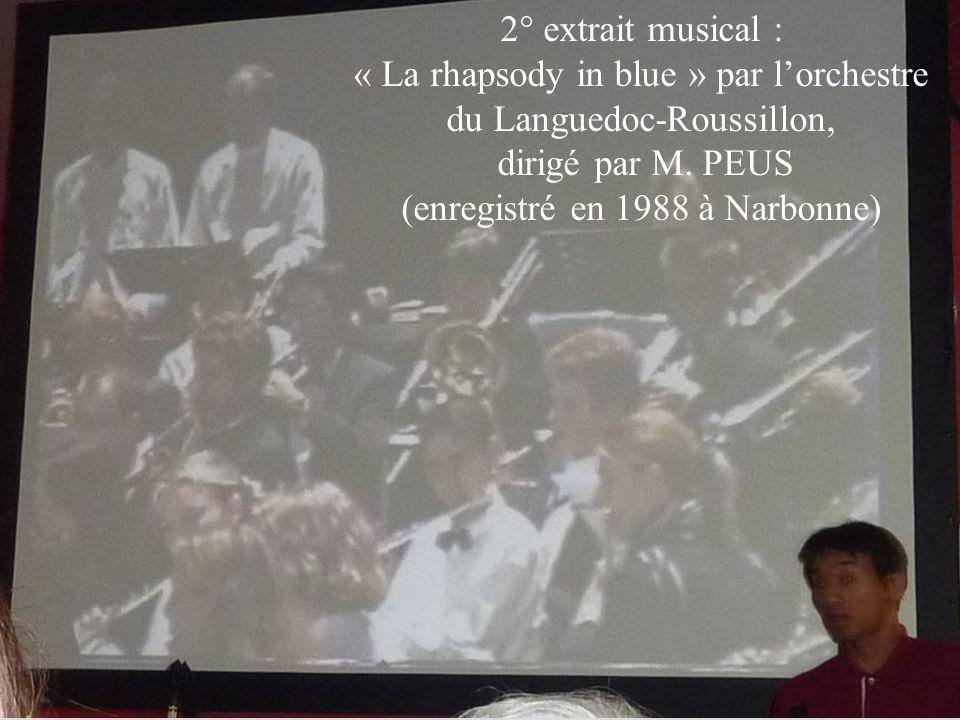 « La rhapsody in blue » par l'orchestre du Languedoc-Roussillon,