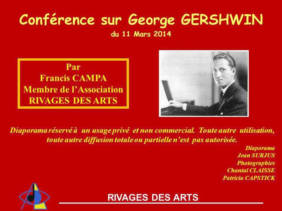 Conférence sur George GERSHWIN du 11 Mars 2014 Membre de l'Association