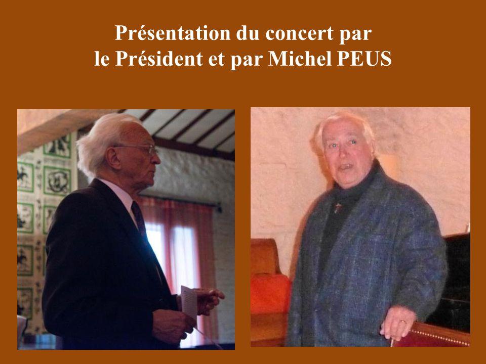 Présentation du concert par le Président et par Michel PEUS