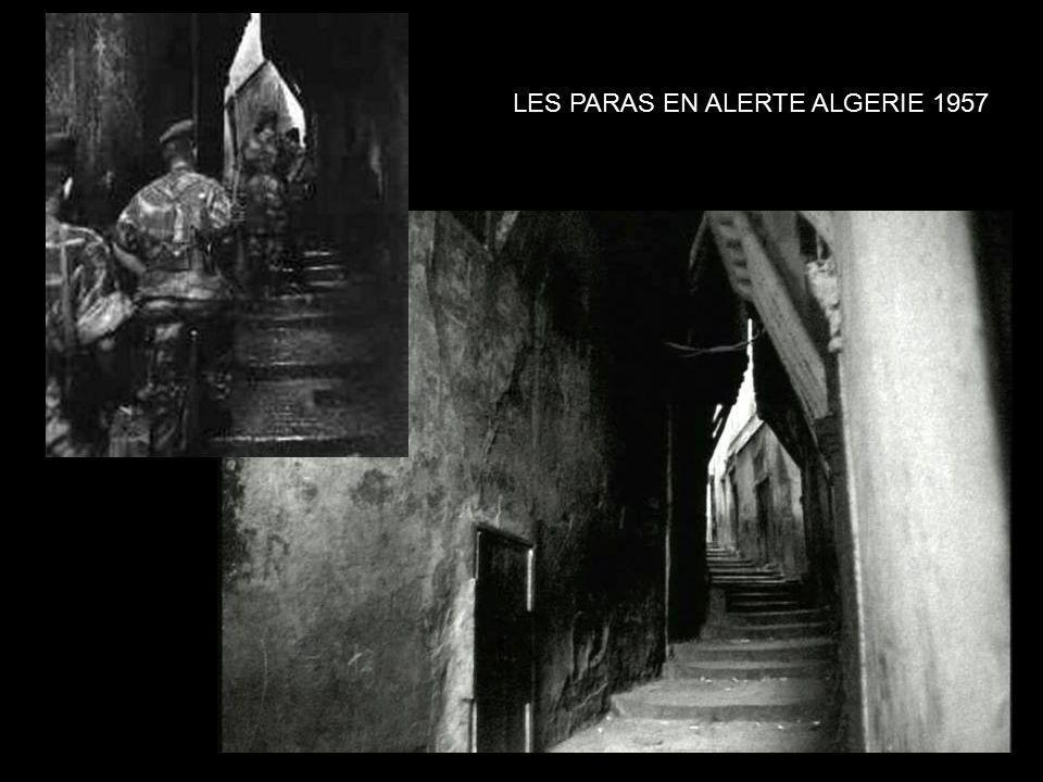 LES PARAS EN ALERTE ALGERIE 1957