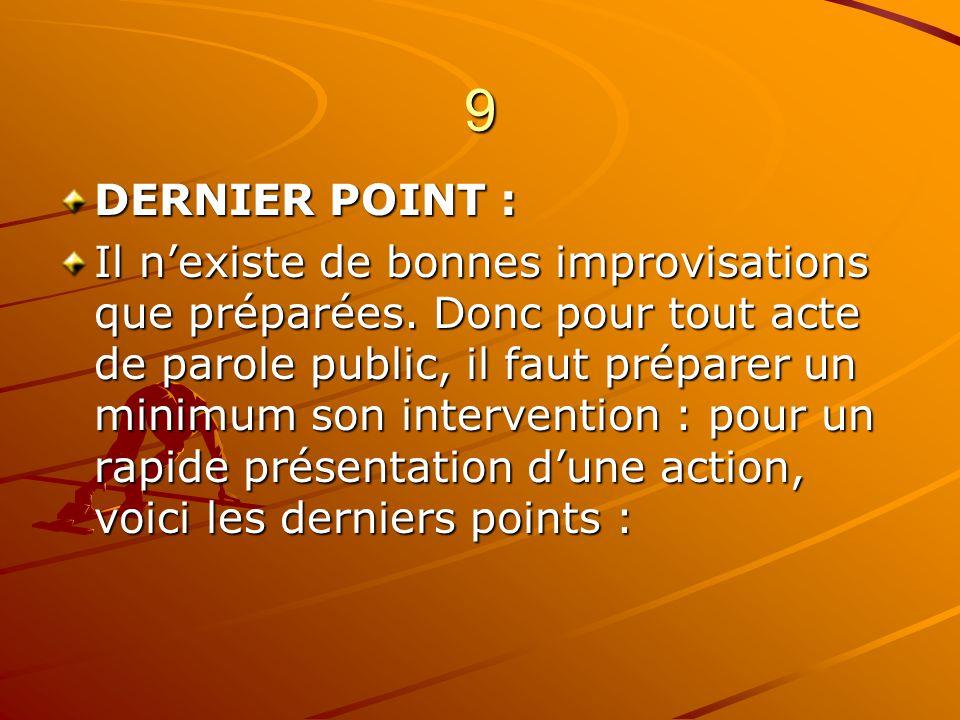 9 DERNIER POINT :