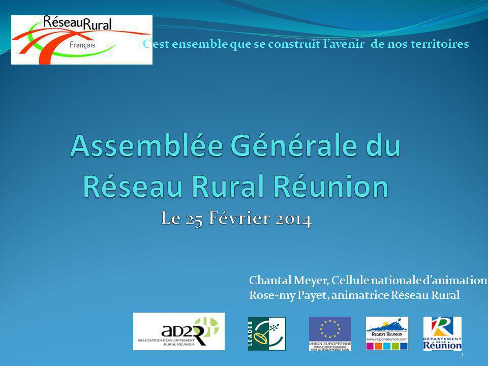 Assemblée Générale du Réseau Rural Réunion Le 25 Février 2014