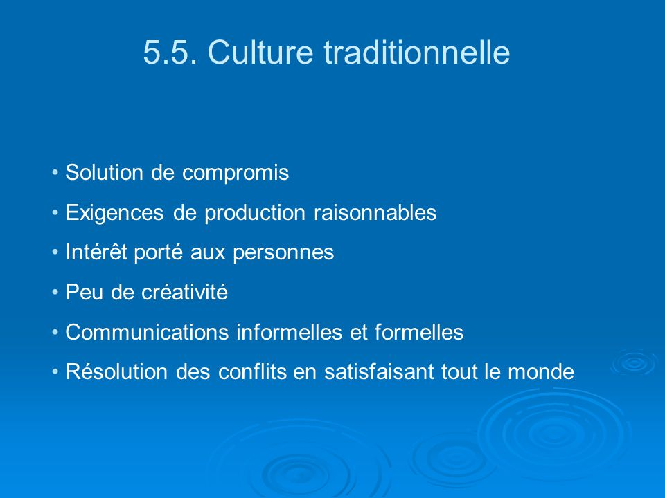 5.5. Culture traditionnelle