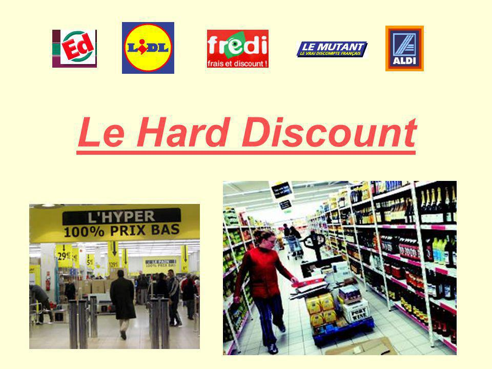 Le Hard Discount