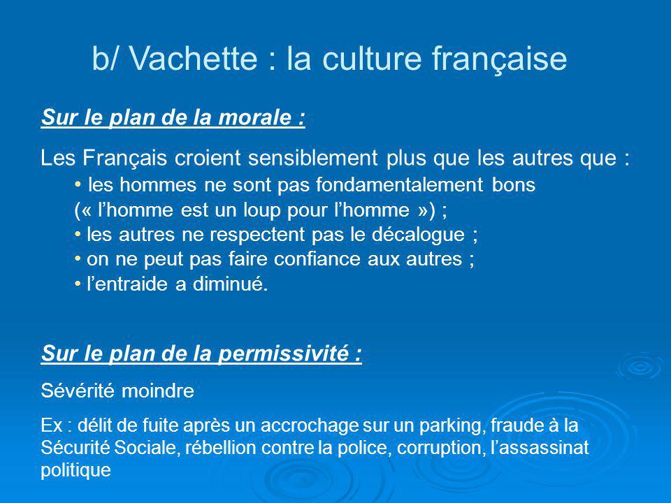 b/ Vachette : la culture française