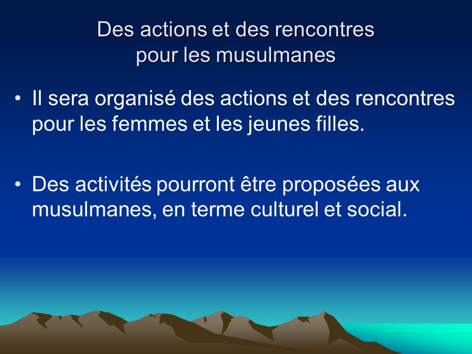 Des actions et des rencontres pour les musulmanes