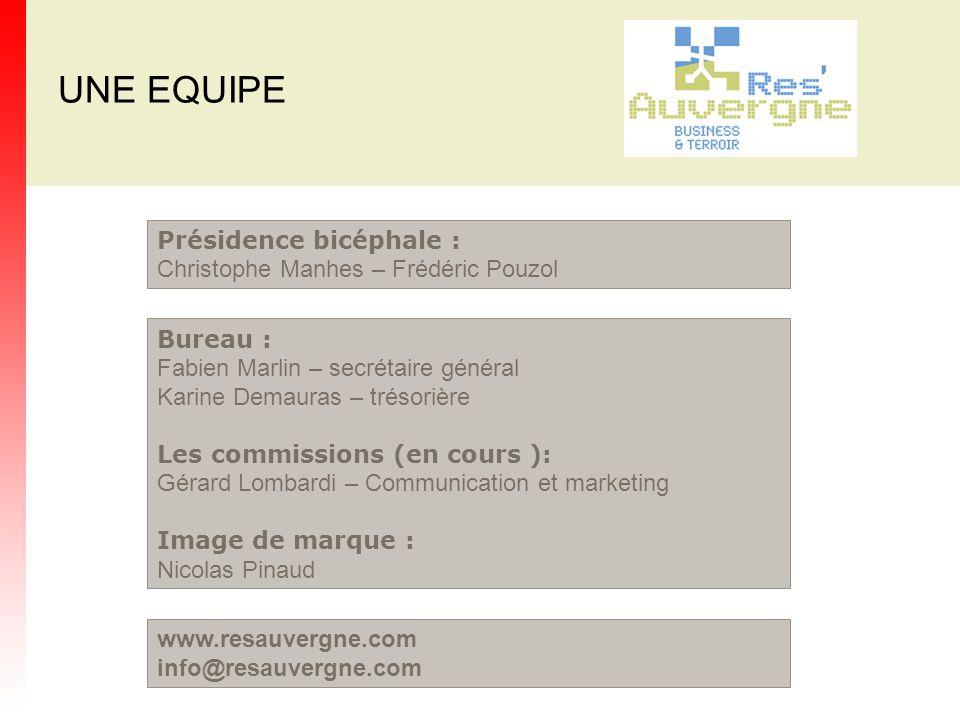 UNE EQUIPE Présidence bicéphale : Christophe Manhes – Frédéric Pouzol