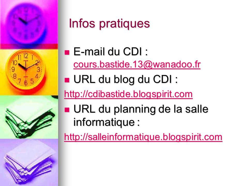 Infos pratiques E-mail du CDI : cours.bastide.13@wanadoo.fr