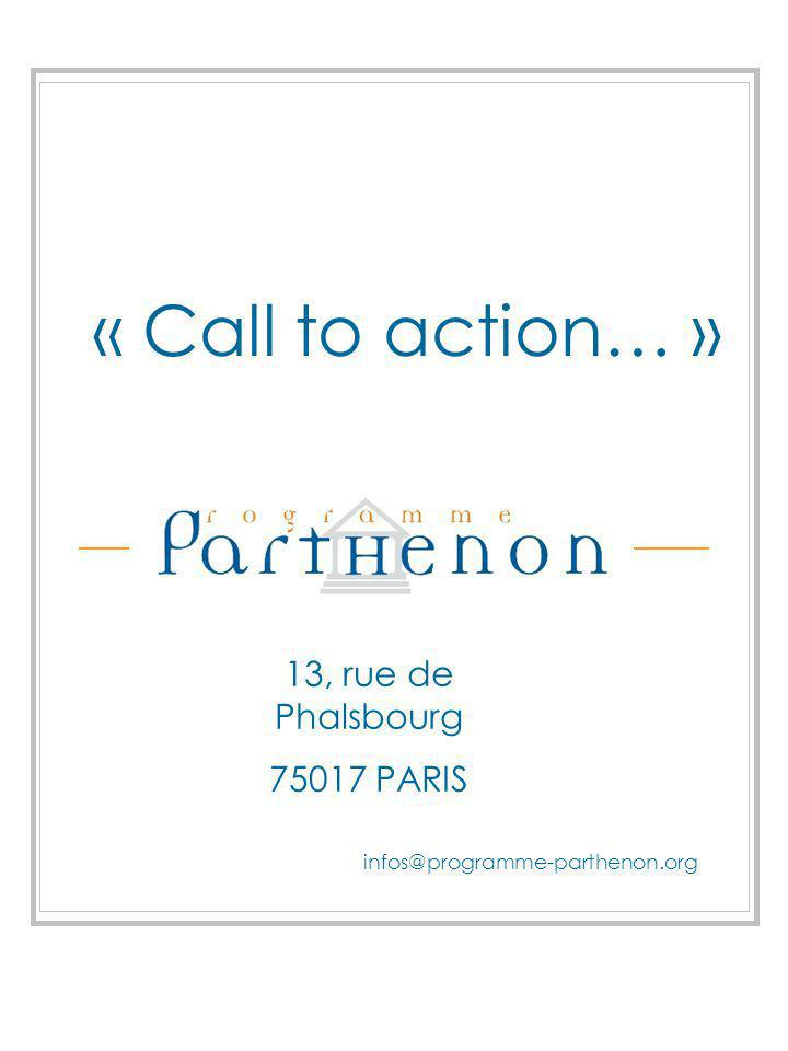 « Call to action… » 13, rue de Phalsbourg 75017 PARIS