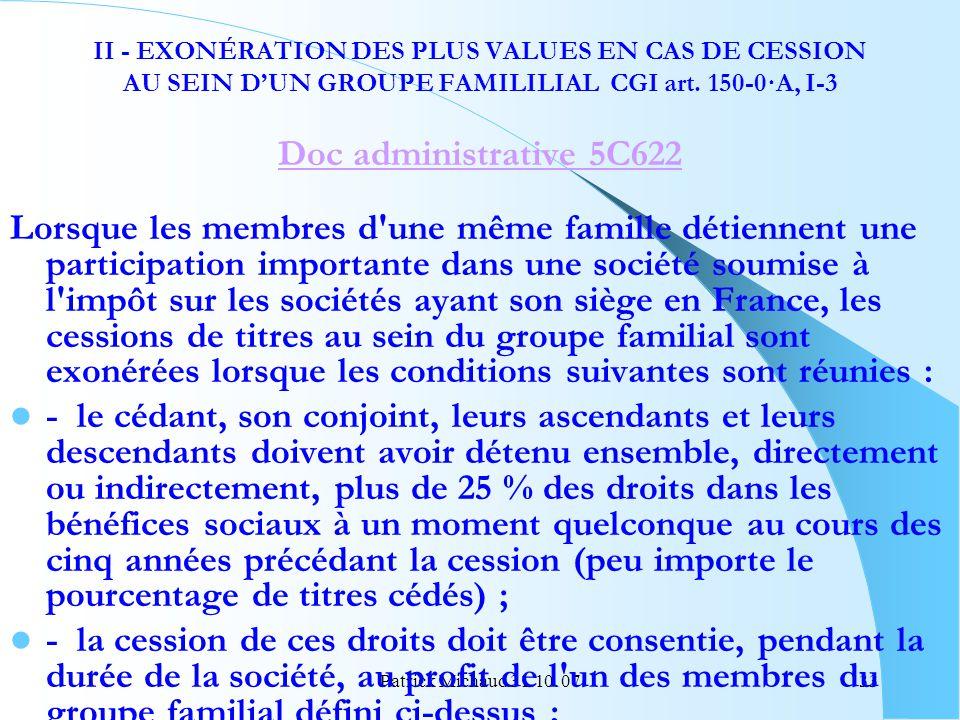 II - EXONÉRATION DES PLUS VALUES EN CAS DE CESSION