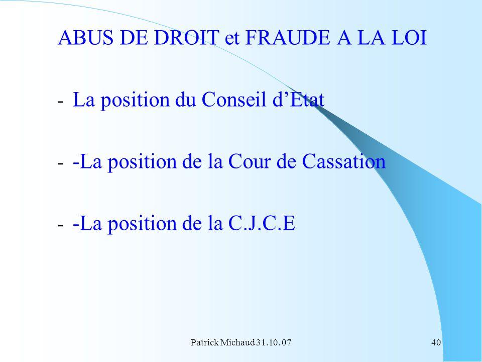 ABUS DE DROIT et FRAUDE A LA LOI La position du Conseil d'Etat