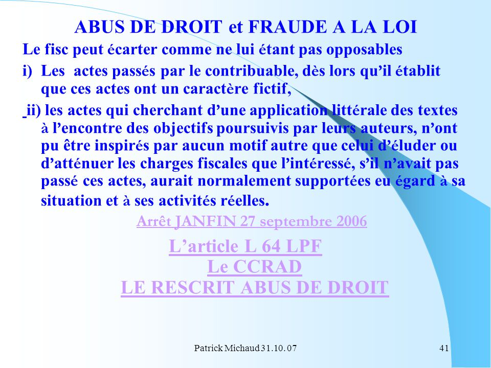 ABUS DE DROIT et FRAUDE A LA LOI