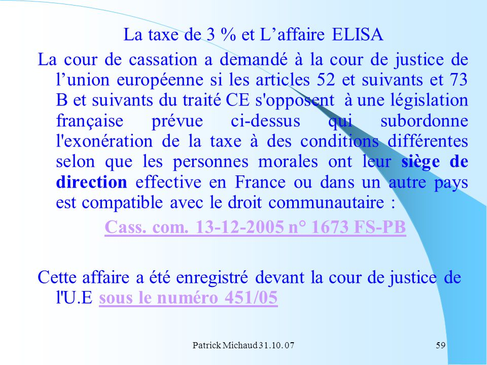 La taxe de 3 % et L'affaire ELISA
