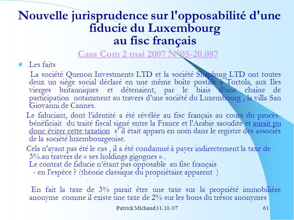 Nouvelle jurisprudence sur l opposabilité d une fiducie du Luxembourg au fisc français