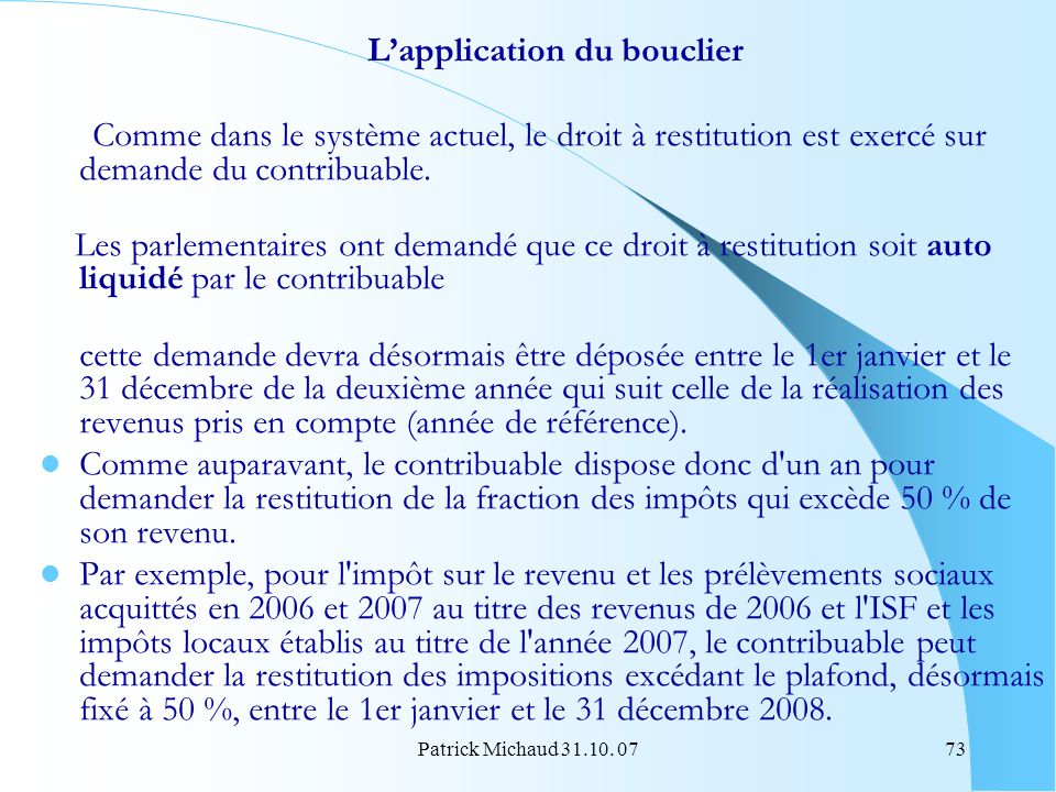 L'application du bouclier