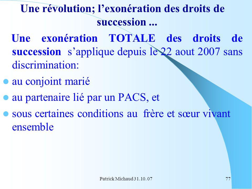 Une révolution; l'exonération des droits de succession ...