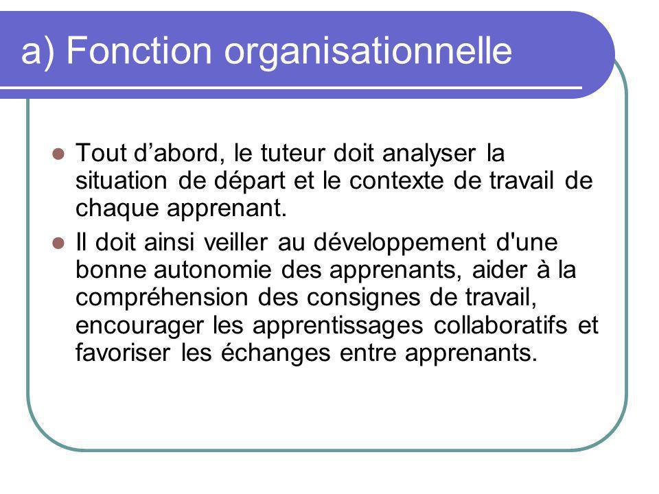 a) Fonction organisationnelle