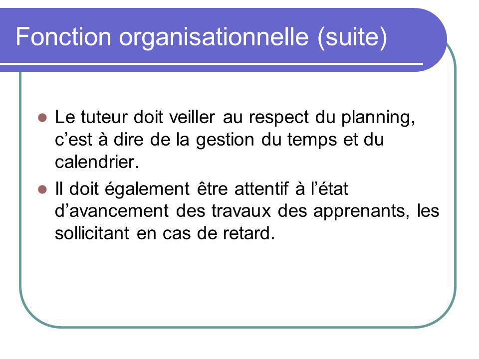 Fonction organisationnelle (suite)