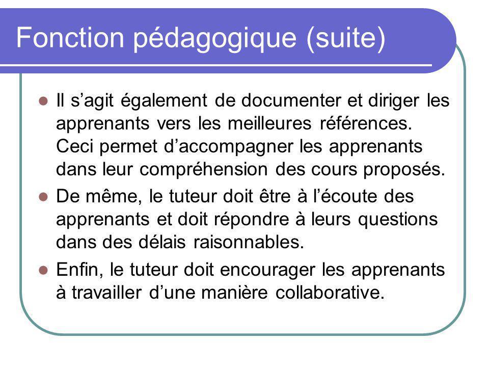 Fonction pédagogique (suite)
