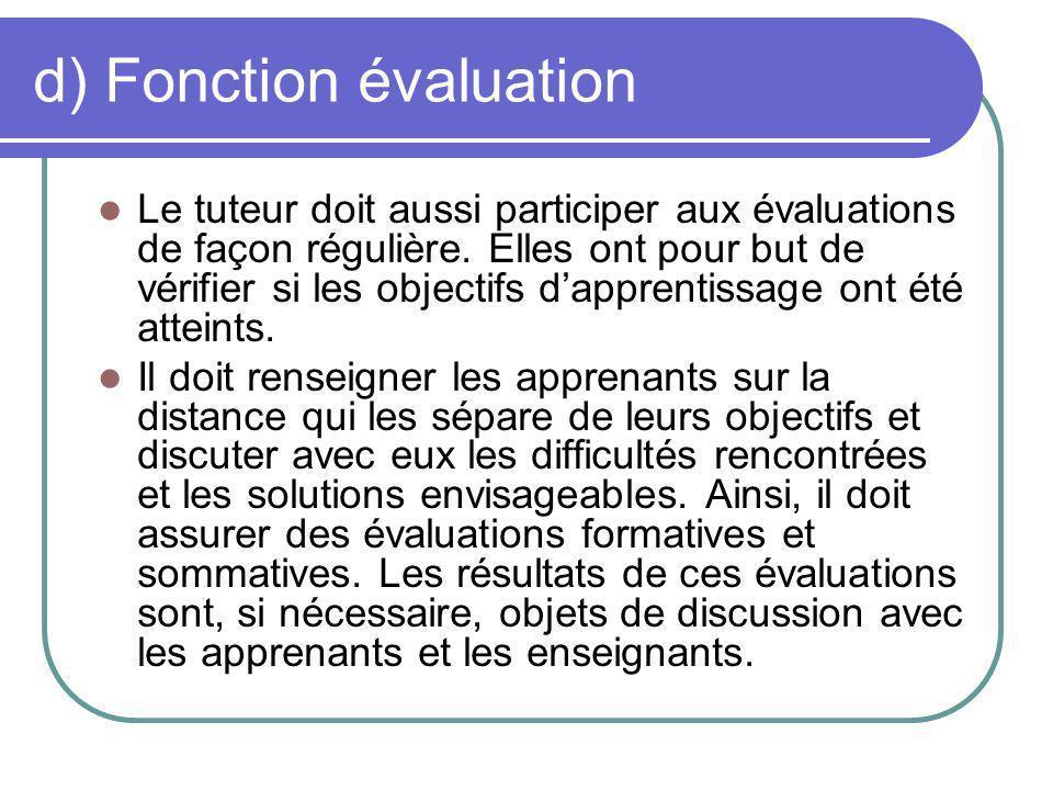 d) Fonction évaluation