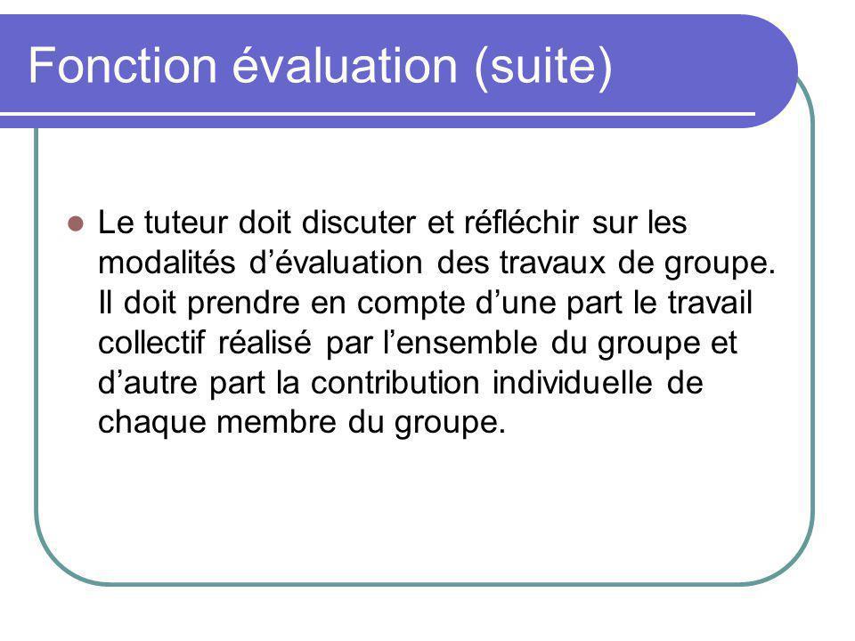 Fonction évaluation (suite)