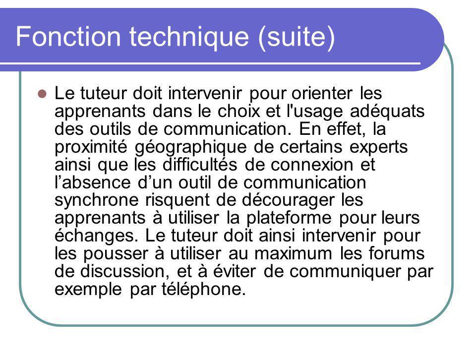 Fonction technique (suite)