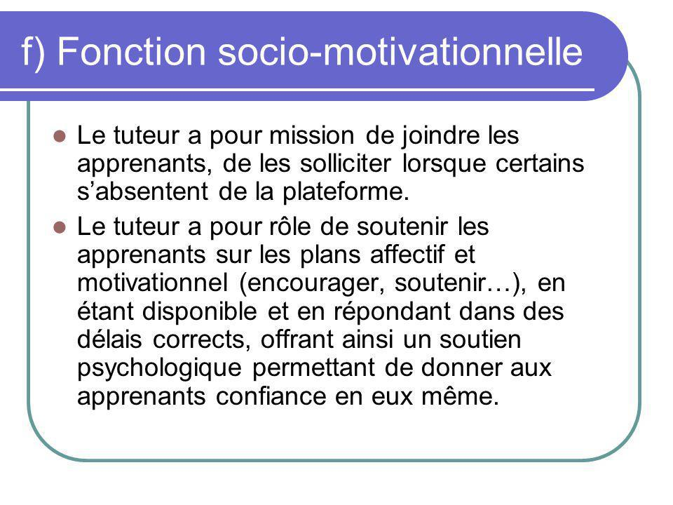 f) Fonction socio-motivationnelle