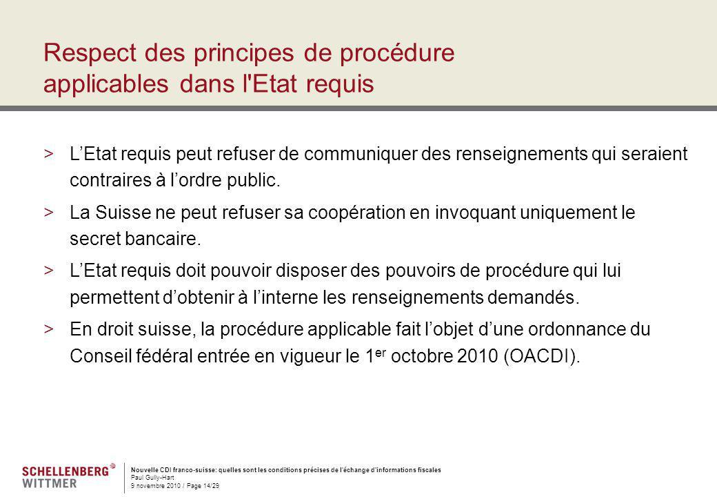 Respect des principes de procédure applicables dans l Etat requis