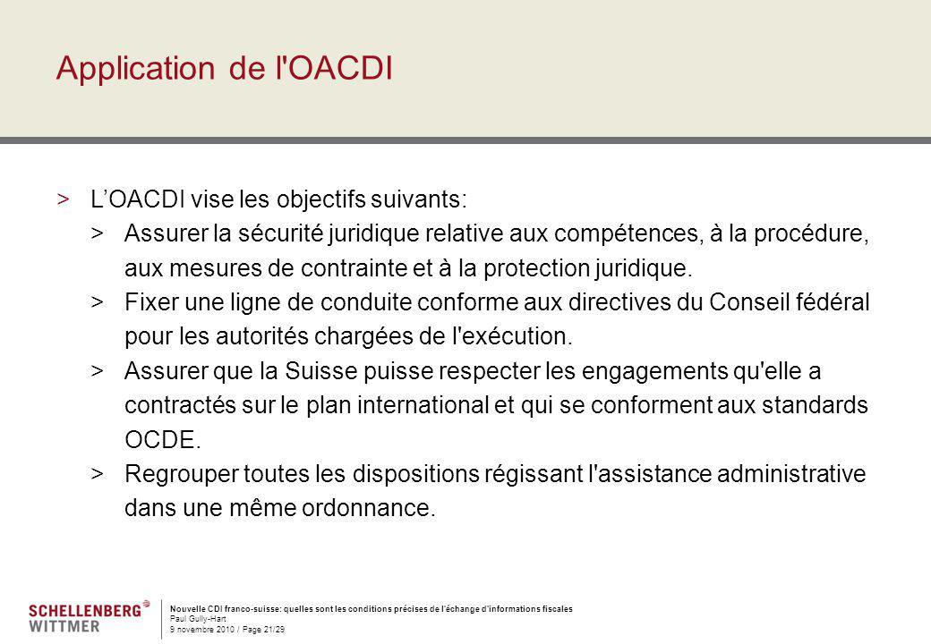 Application de l OACDI L'OACDI vise les objectifs suivants:
