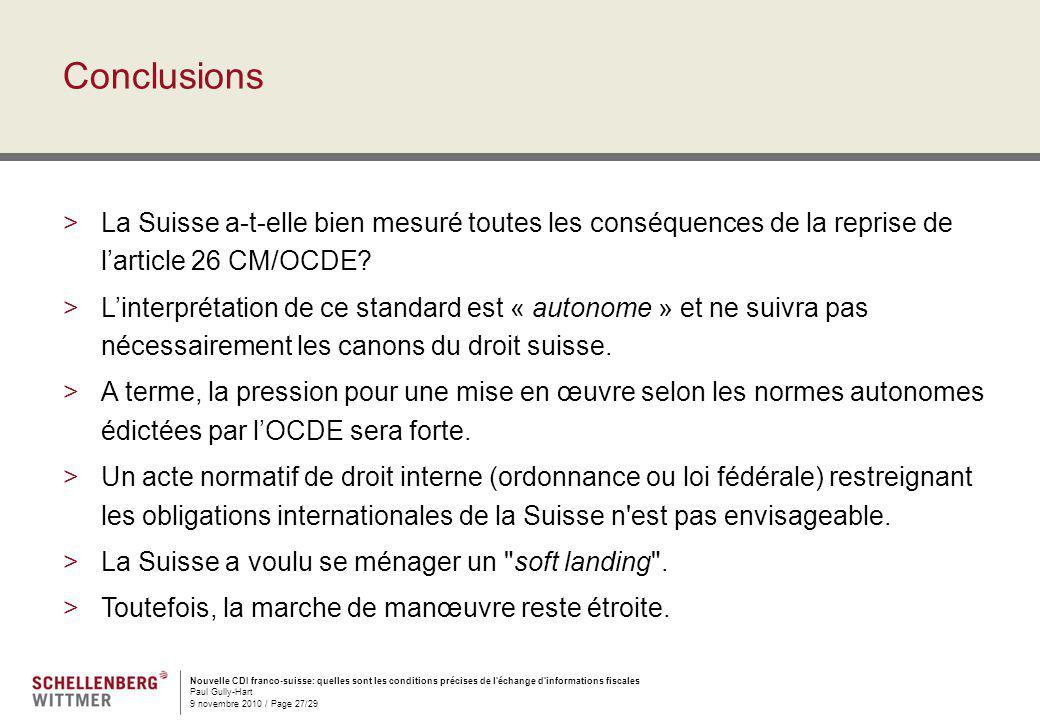 Conclusions La Suisse a-t-elle bien mesuré toutes les conséquences de la reprise de l'article 26 CM/OCDE