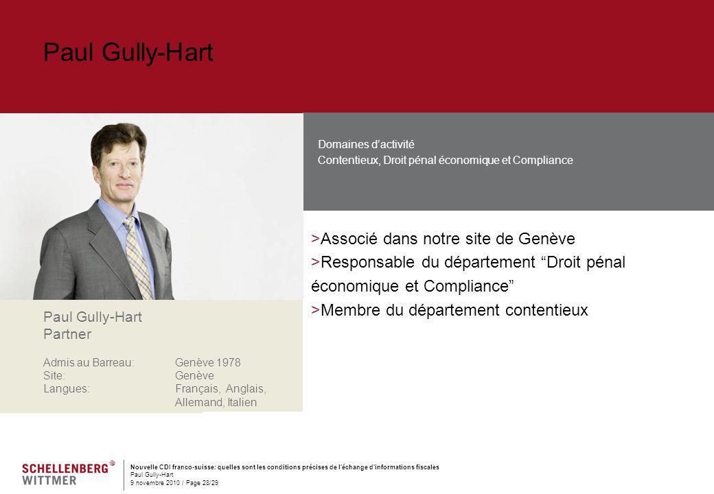Paul Gully-Hart Associé dans notre site de Genève