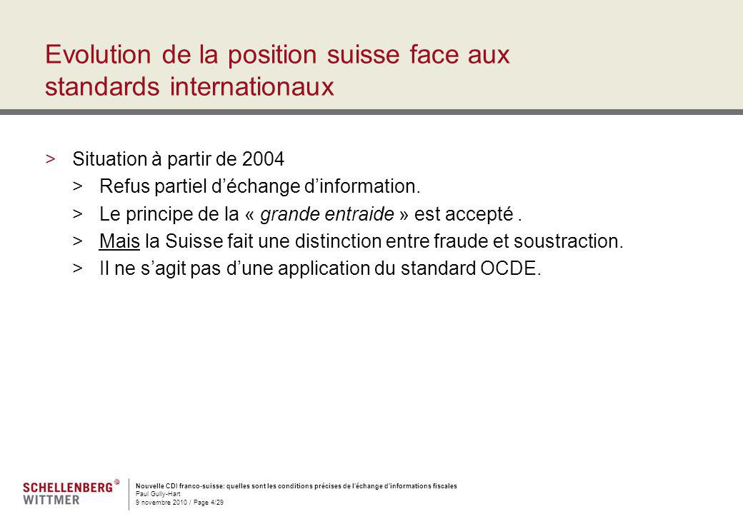 Evolution de la position suisse face aux standards internationaux