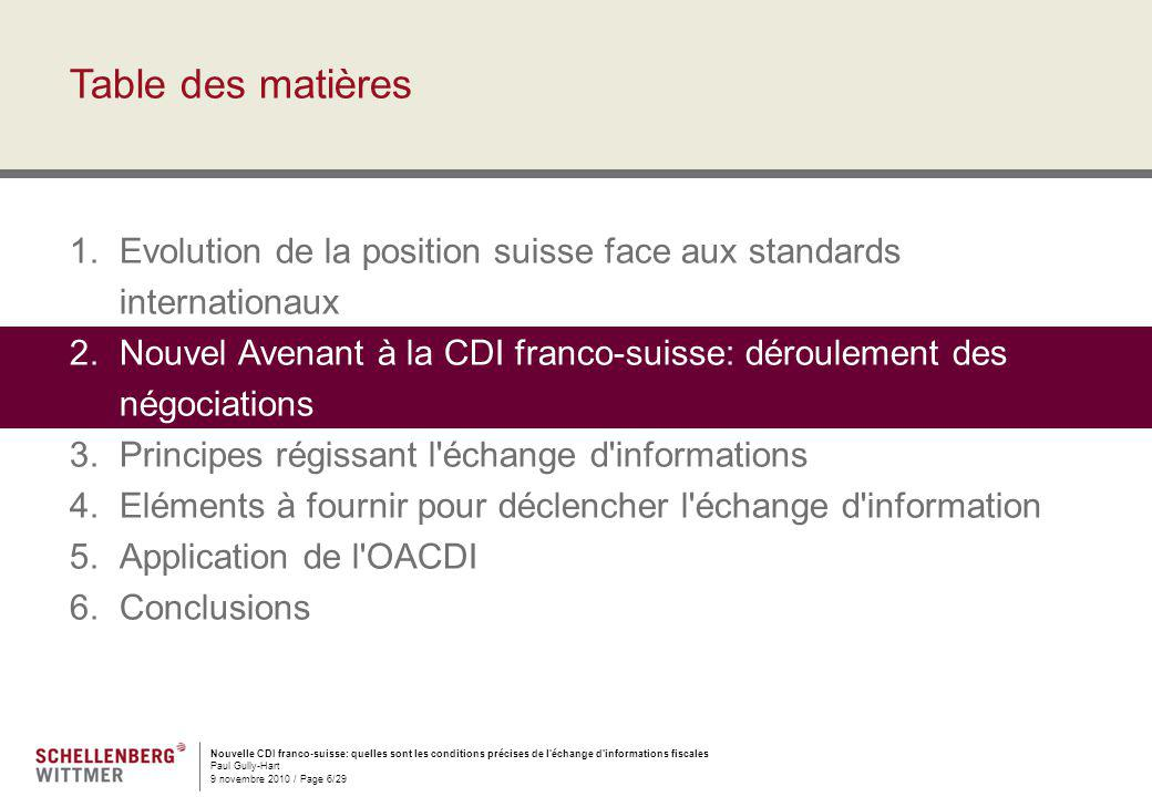 Table des matières Evolution de la position suisse face aux standards internationaux.
