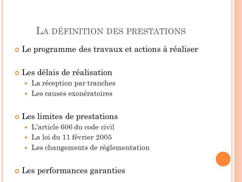 La définition des prestations
