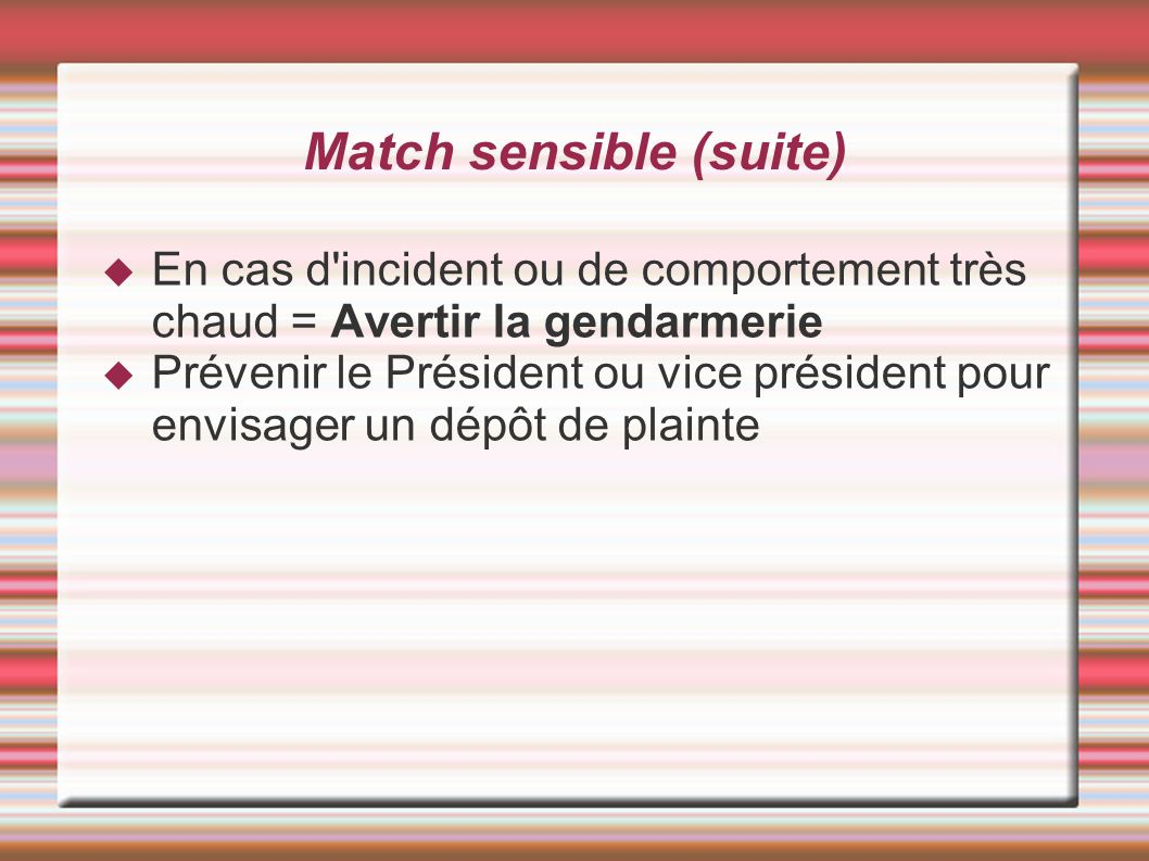 Match sensible (suite)‏