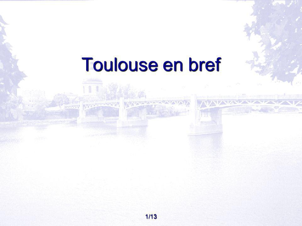 Toulouse en bref 1/13