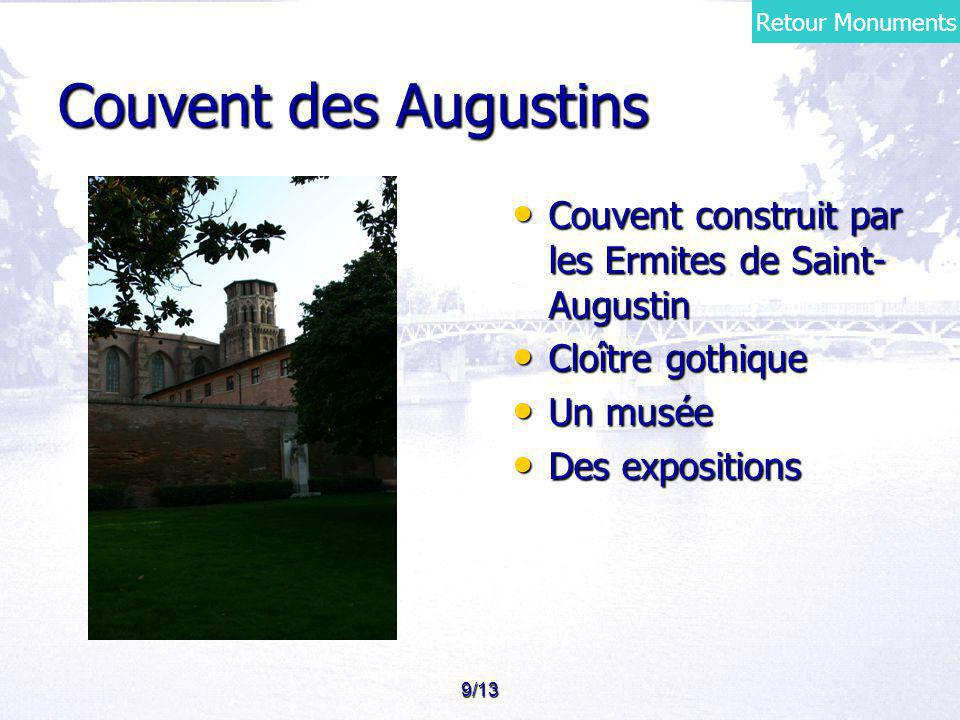 Retour Monuments Couvent des Augustins. Couvent construit par les Ermites de Saint-Augustin. Cloître gothique.