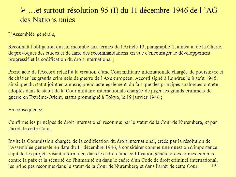 …et surtout résolution 95 (I) du 11 décembre 1946 de l 'AG des Nations unies