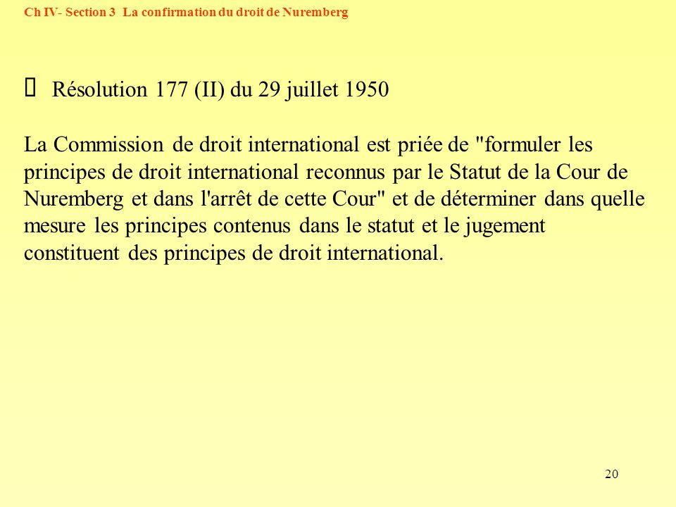 Ø Résolution 177 (II) du 29 juillet 1950